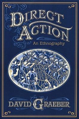 Direct Action By Graeber, David